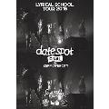"""lyrical school tour 2015 """"date spot"""" FINAL at Zepp DiverCity"""