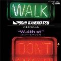 W. 4th st./レイニー・サタデイ・ナイト<初回限定盤>