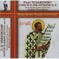 Tchaikovsky: Liturgy of St.John Chrysostom