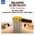 Brahms: Violin Concerto Op.77; Schumann: Violin Concerto Op.posth (6/12-13/2007) / Ilya Kaler(vn), Pietari Inkinen(cond), Bournemouth SO