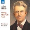 """A.Hill :String Quartets Vol.1 -No.1 """"Maori""""/No.2 """"A Maori Legend in Four Scenes""""/No.3 """"The Carnival"""":Dominion String Quartet"""