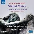 Rossini: Stabat Mater, etc