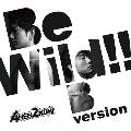 Be Wild!! Bversion
