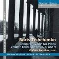 Boris Tishchenko: Complete Works for Piano Vol.4 - Sonatas No.3, 8, and 9