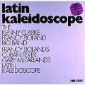 Latin Kaleidoscope-Cuban Fever