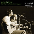 Amchitka : The 1970 Concert That Launched Greenpeace<限定盤>