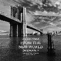 ドヴォルザーク: 交響曲 第9番『新世界より』<完全限定盤>
