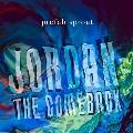 Jordan: The Comeback<完全生産限定盤>