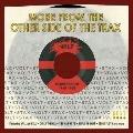 モア・フロム・ジ・アザー・サイド・オブ・ザ・トラックス レア・シングル 1960-1968