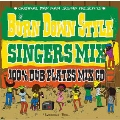 "100% JAMAICAN DUB PLATES MIX CD ""BURN DOWN STYLE"" -SINGERS MIX-"