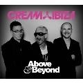 Cream Ibiza Above & Beyond