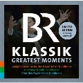 BR Klassik - Greatest Moments<完全限定盤>