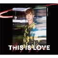THIS IS LOVE [CD+DVD]<Type-A>