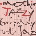 Something Jazzy ~毎日、女子ジャズ。
