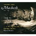 ヴェルディ: 歌劇《マクベス》(1847年、フィレンツェ初演版)