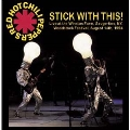 Stick With This: Live At The Winston Farm, Saugerties, NY-Woodstock Festival, August 14th, 1994