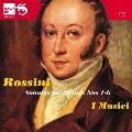 Rossini: String Sonatas No.1-No.6