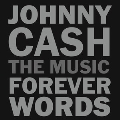 Johnny Cash: Forever Words<完全生産限定盤>