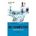 レディオヘッド/OKコンピューター