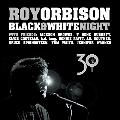 Black & White Night 30<完全生産限定盤>