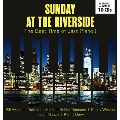 SUNDAY AT THE RIVERSIDE: The Best Time of Jazz Piano I<タワーレコード限定>