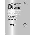 ニューヨークに捧げるコンサート - 9.11の10年忌の記憶と再生に