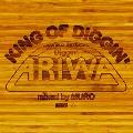 "KING OF DIGGIN' ""DIGGIN' ARIWA""<タワーレコード限定>"