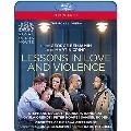 ジョージ・ベンジャミン: 歌劇《愛と暴力の教え》