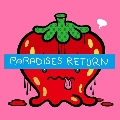 PARADISES RETURN<期間限定予約特典メンバーランダムチェキ付き商品(private ver.)>
