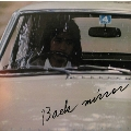 バック・ミラー<タワーレコード限定>