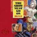 THE SHOW MUST GO ON<タワーレコード限定>