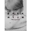 BAEKHYUN<初回生産限定盤/Disappeared Ver.>