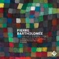 Pierre Baryholomee: Annees 1970-1985