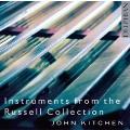ラッセル・コレクションの貴重な楽器による演奏集