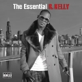 The Essential R. Kelly<完全生産限定盤>