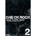 ONE OK ROCK 「BAND SCORE BOOK 2」