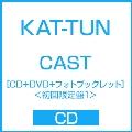 CAST [CD+DVD+フォトブックレット]<初回限定盤1>