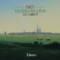 J.S.バッハ: イギリス組曲第1番イ長調BWV.806、第2番イ短調BWV.807、他