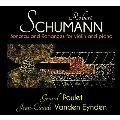 シューマン: ヴァイオリン・ソナタ 第1番、第2番、3つのロマンス Op.94
