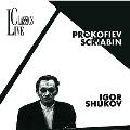Igor Shukov - Prokofiev & Sciabin