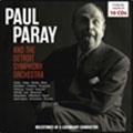 ポール・パレー指揮、デトロイト交響楽団による名演奏集