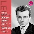 Schumann: Symphony No.4; Debussy: Le Martyre de St. Sebastien, La Mer