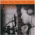 When You Hear My Voice