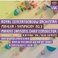 マーラー: 交響曲第3番ニ短調(1893-96, 1906年改訂/ カール・ハインツ・フュッスル校訂版)