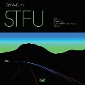 STFU (Vinyl EP)<限定盤>