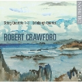 Robert Crawford: String Quartets No.1-No.3