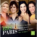 """""""Rio-Paris"""" - The Brazilian Project"""
