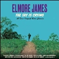 The Sky Is Crying: All-Time Original Blues Classics
