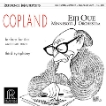 Copland 100 - Fanfare for the Common Man, Third Symphony