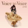 ANRI Voice to Voice<RECORD STORE DAY対象商品/数量限定盤>